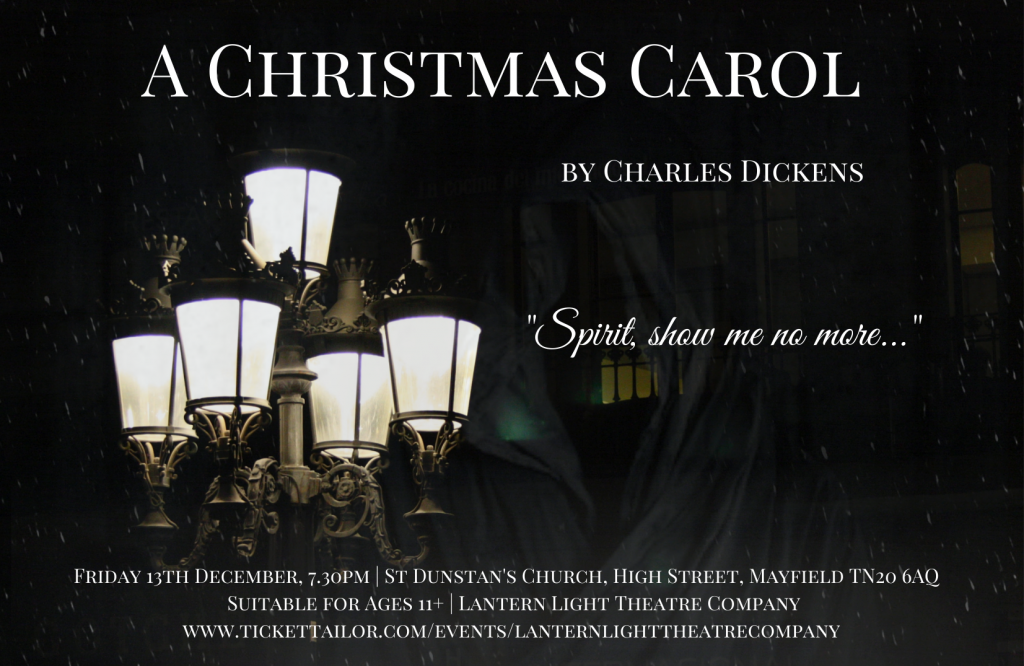 Details of A Christmas Carol , St Dunstan's Church on Friday 13th September at 7.30 pm. Suitable for all ages 11+. Performed by the Lantern Theatre Company.